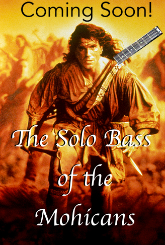the solo bass of the mohicans